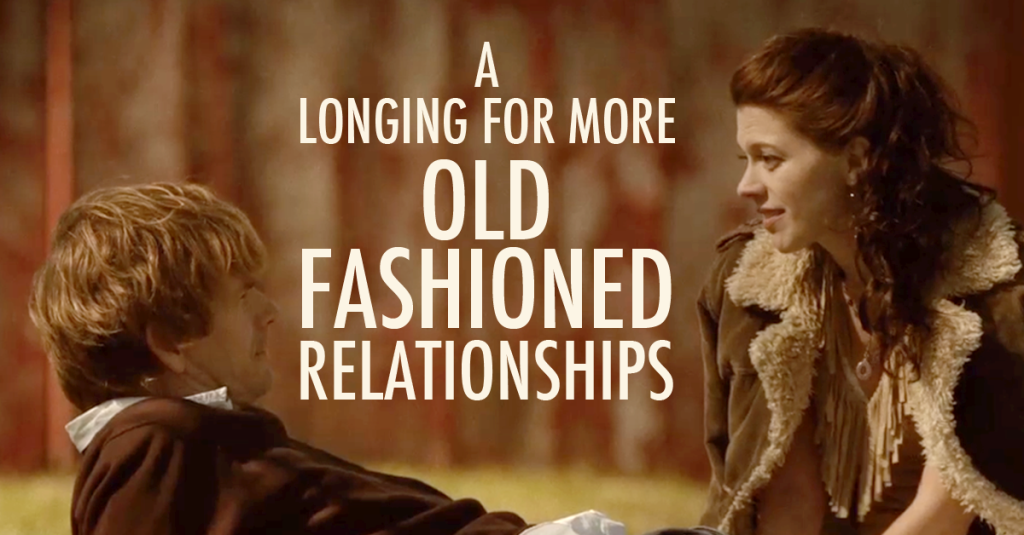 OldFashionedRelationships