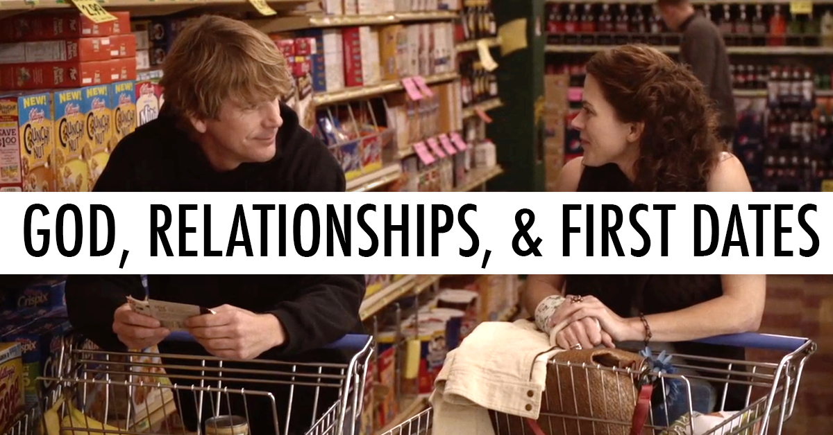 God, Relationships, and First Dates | Old Fashioned Movie Blog